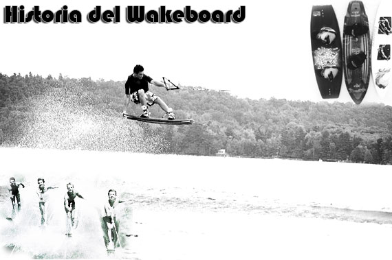 El nacimiento del Wakeboard